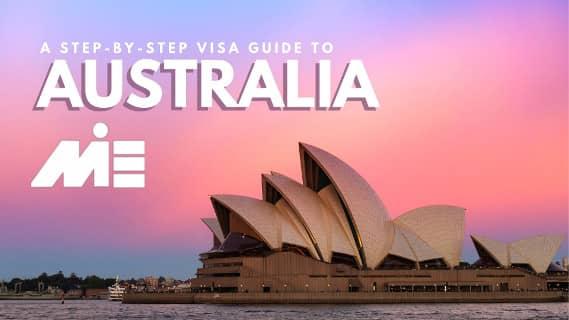 ویزای توریستی استرالیا و مدارک مورد نیاز اخذ ویزا