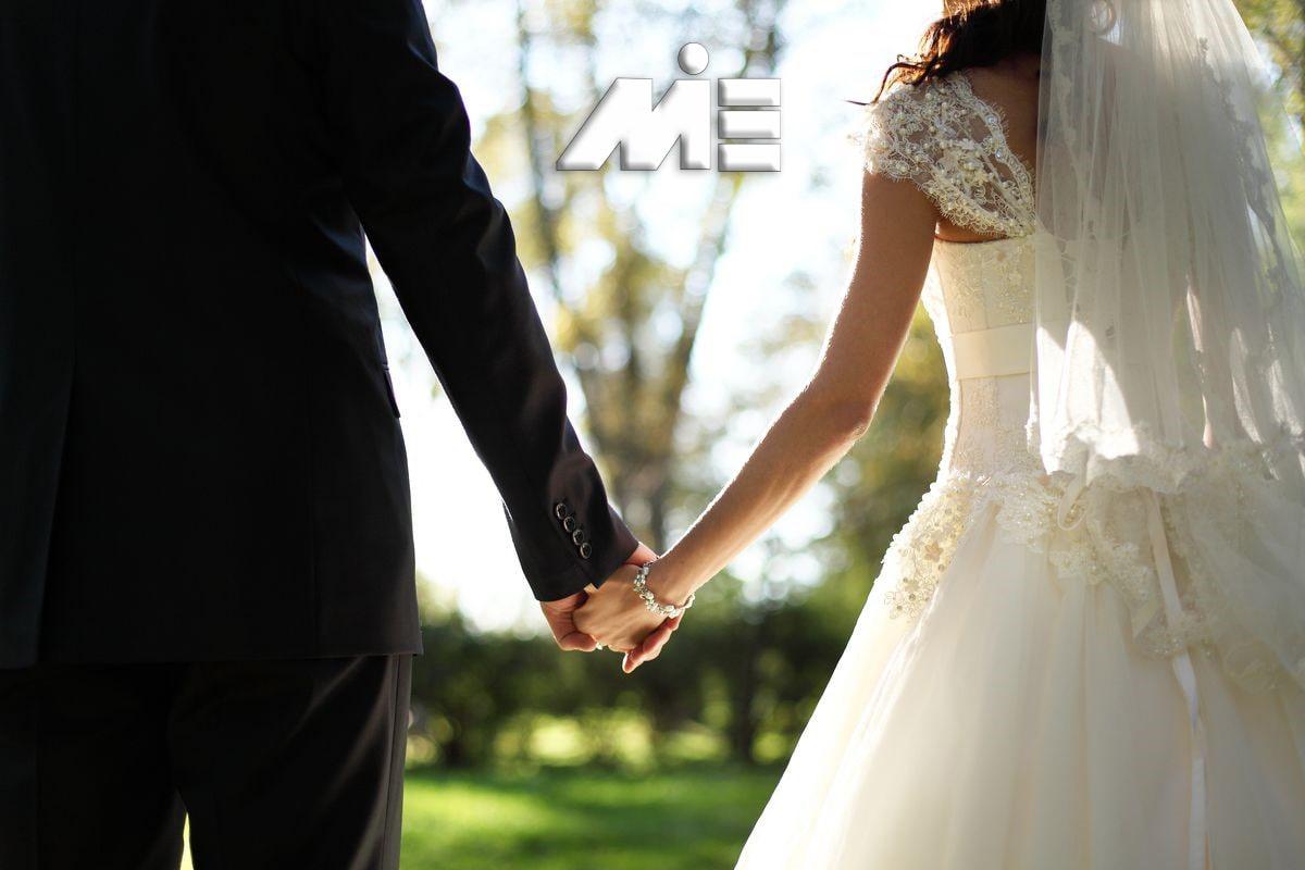 ازدواج در خارج از کشور - ویزای ازدواج - اخذ اقامت و تابعیت از طریق ازدواج اتباع خارجی